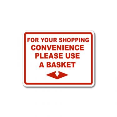 """Sign """"For Your Shopping Convenience Please Use a Basket"""" Card"""